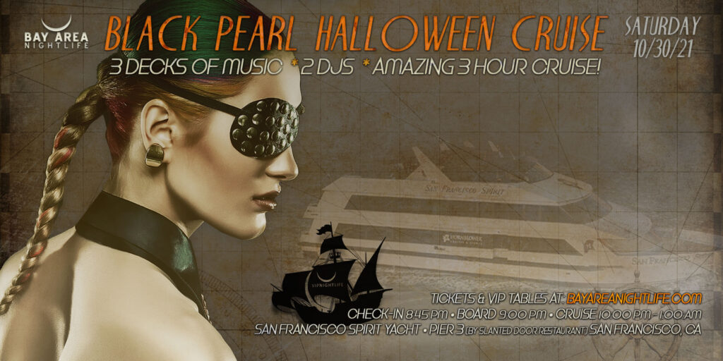 Black Pearl Halloween Party San Francisco 2021