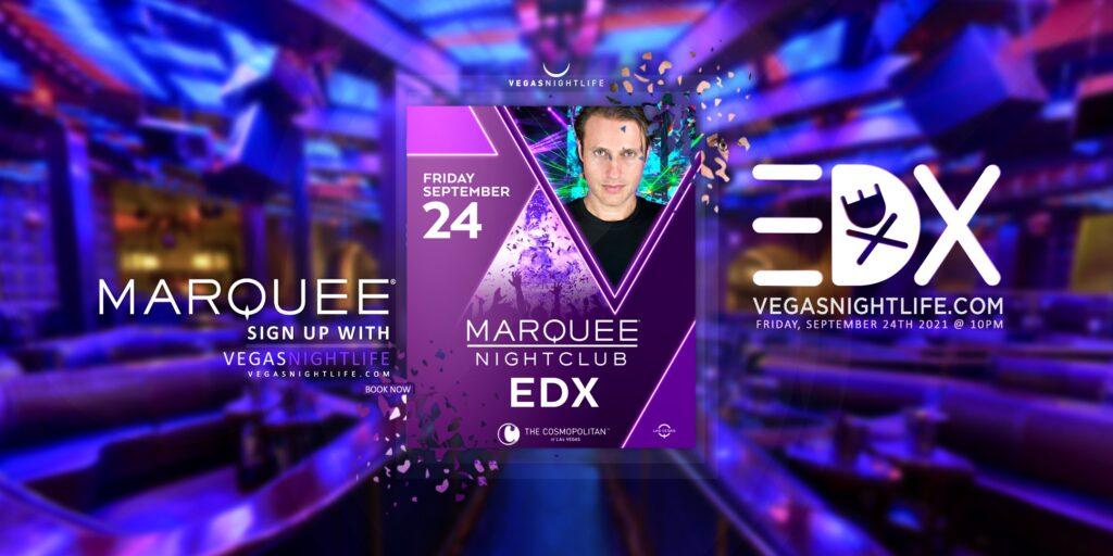 Marquee Nightclub | EDX