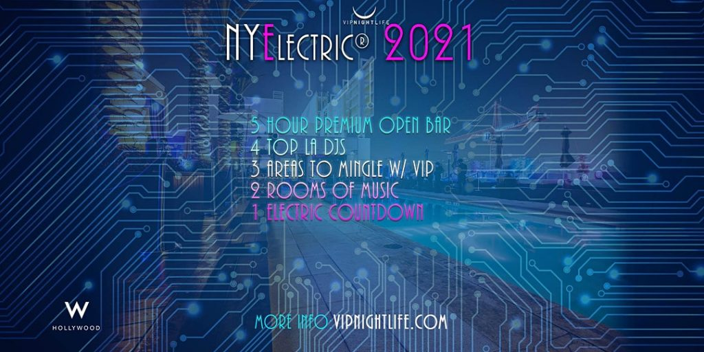 NYElectric W Hollywood Hotel Rooftop 2021 - New Year's Eve Party