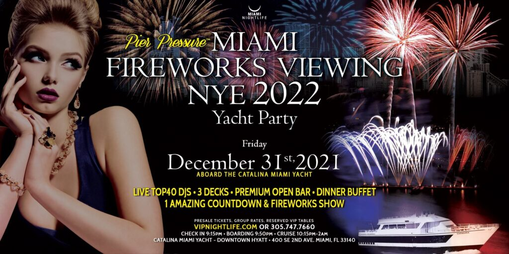 Pier Pressure Miami Fireworks Viewing New Years Yacht Party 2022