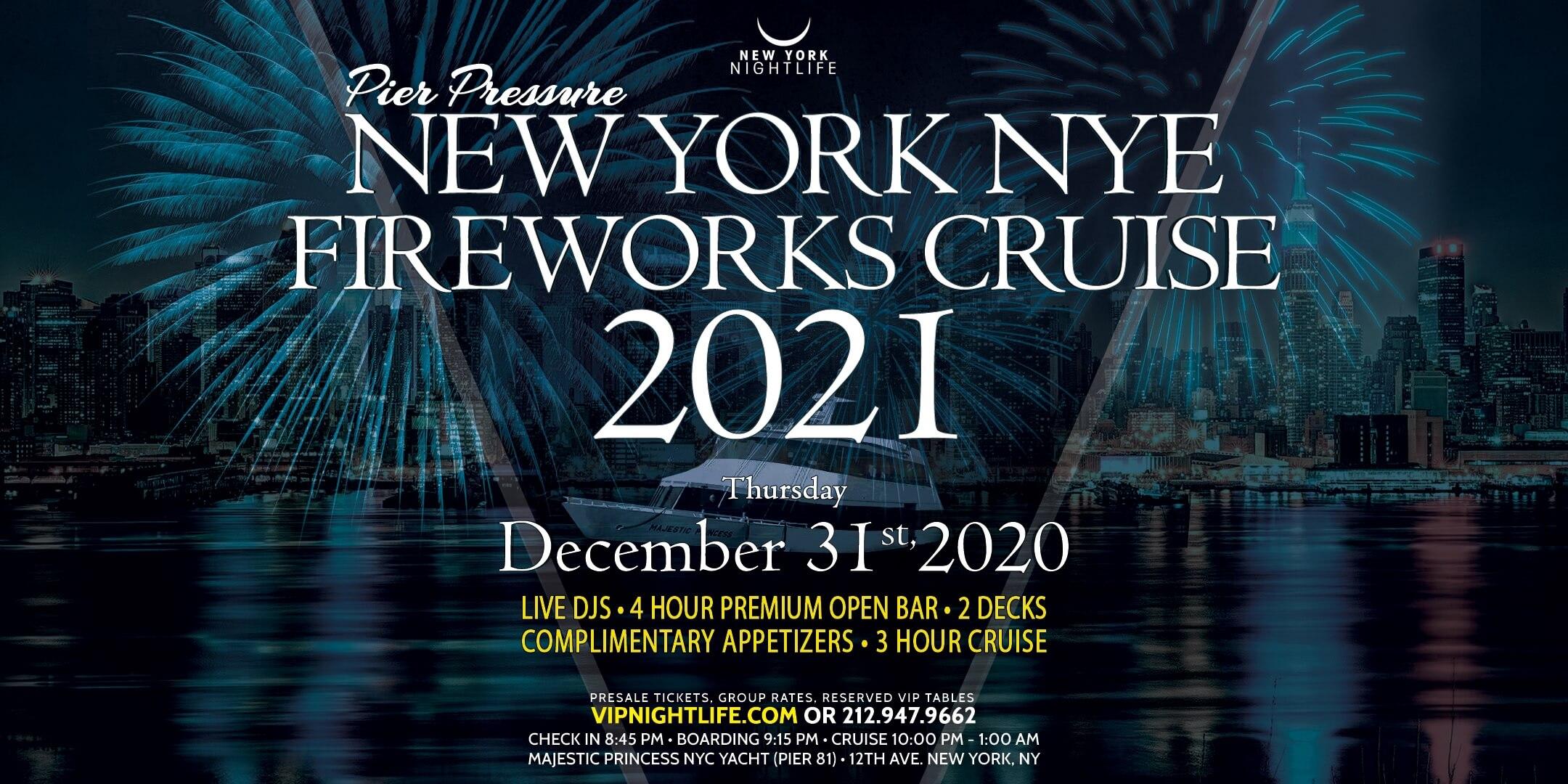 Pier Pressure New York New Year's Eve Fireworks Cruise 2021 - VipNightlife