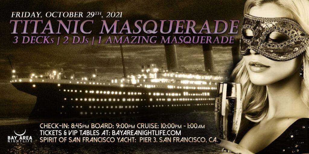 Titanic Masquerade Halloween San Francisco 2021 Cruise