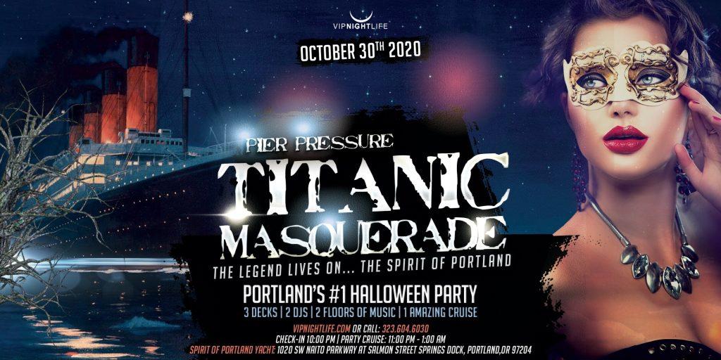 Portland Halloween Titanic Masquerade - Pier Pressure Yacht Party