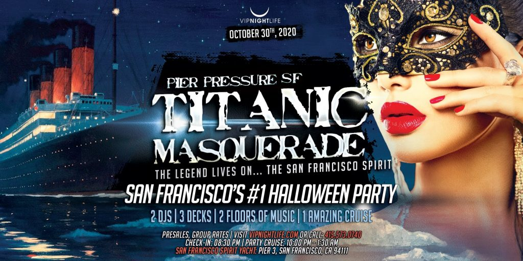 Titanic Masquerade - Pier Pressure SF Halloween Party Cruise