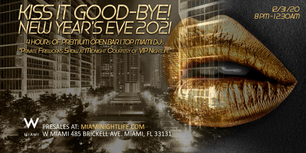 W Miami New Years Eve Party 2021